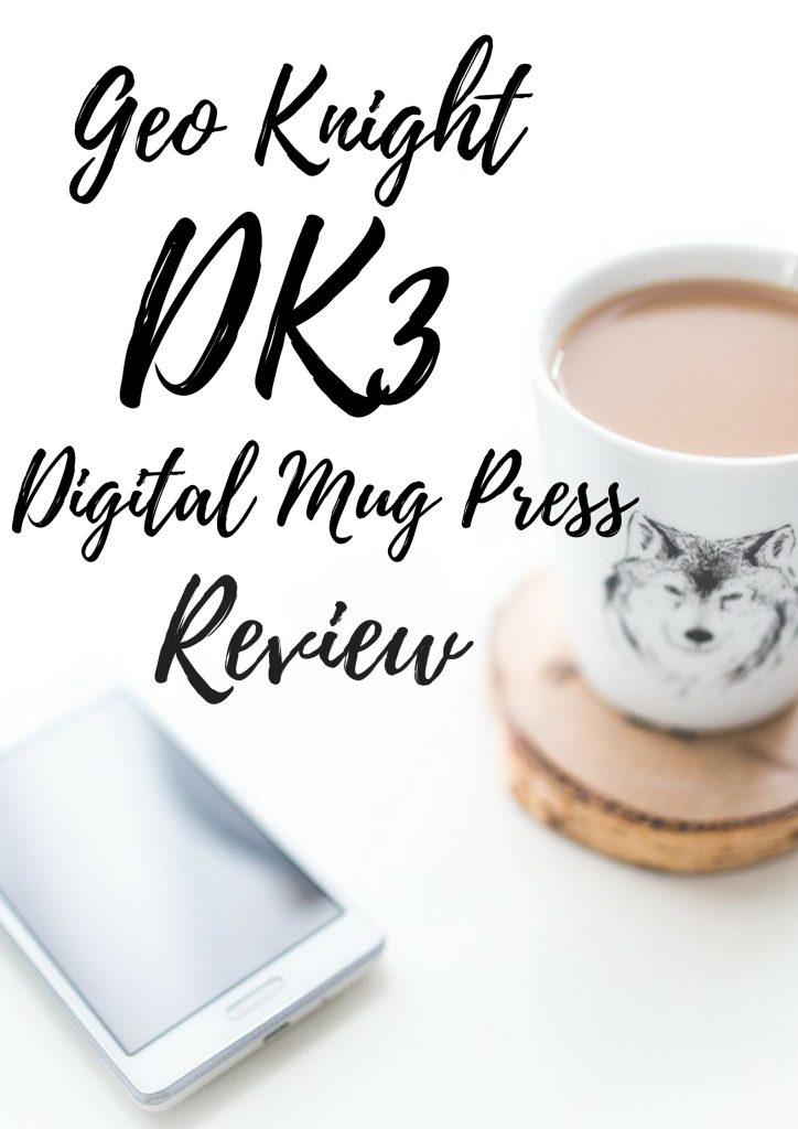 Geo Knight DK3 digital mug press review sublimation