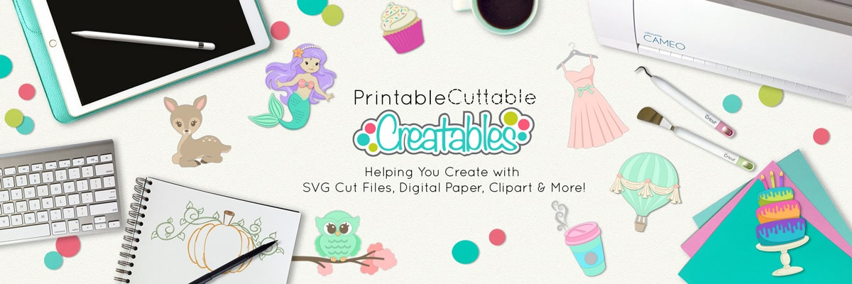 printable cuttable creatables free cut files for cutting machines