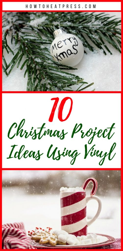 Christmas project ideas using vinyl