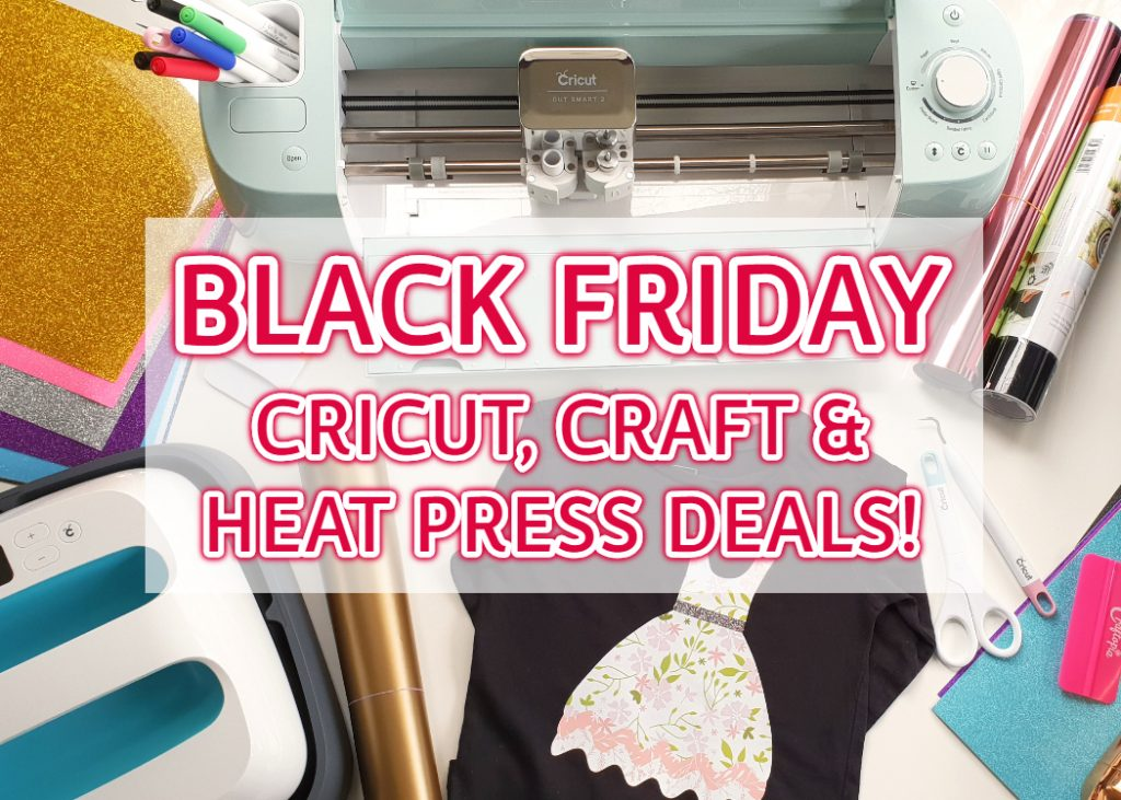 Black Friday Cyber Monday Cricut Craft Amp Heat Press