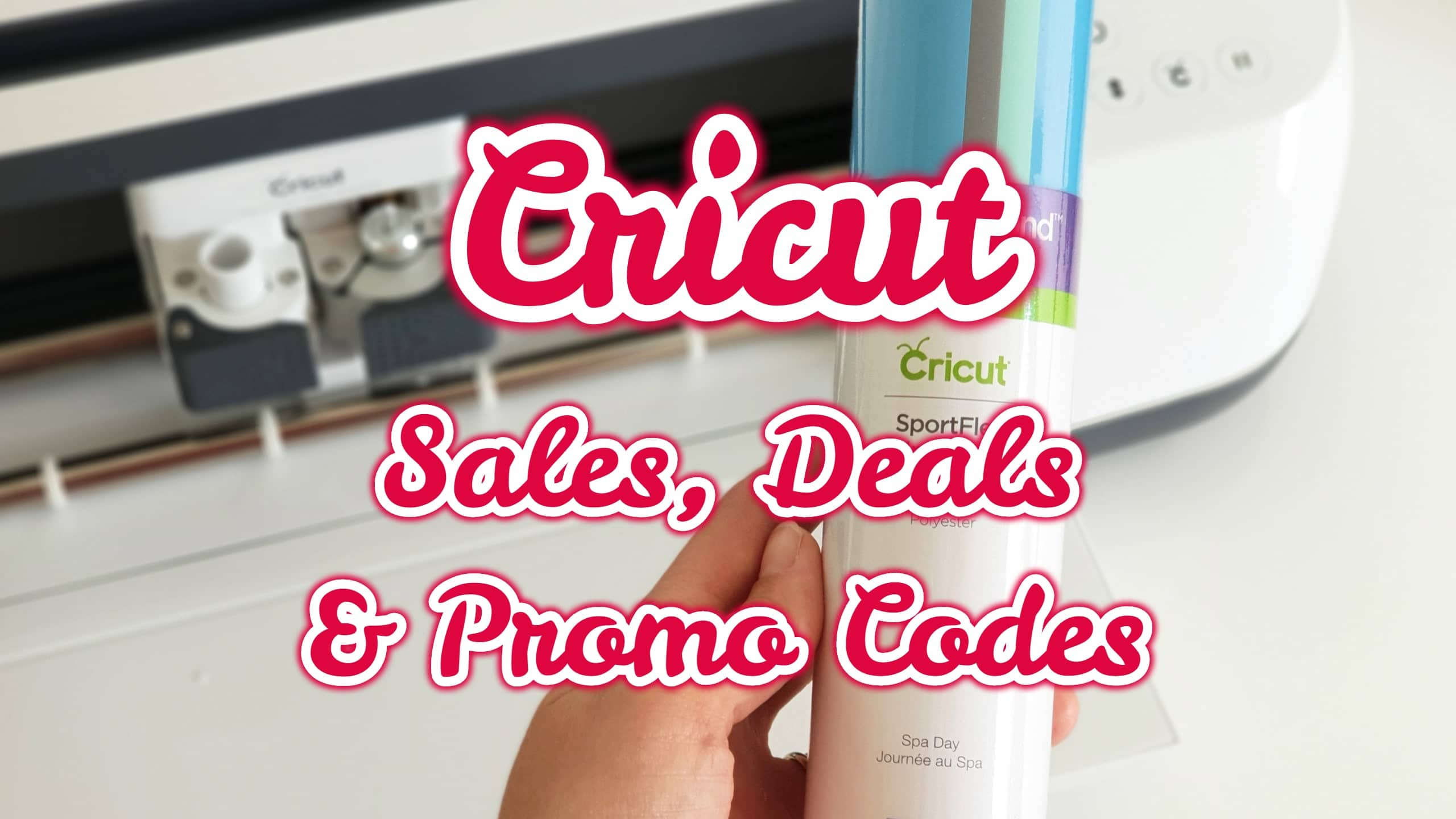 Cricut sales, deals, and promo codes